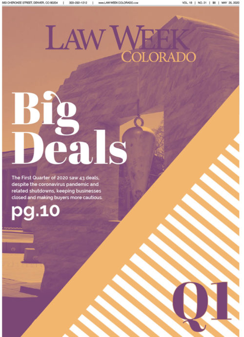 Law Week Colorado Big Deals Quarter One Cover